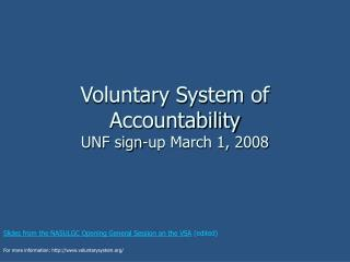 Voluntary System of Accountability UNF sign-up March 1, 2008