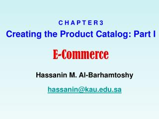 C H A P T E R 3 Creating the Product Catalog: Part I E-Commerce