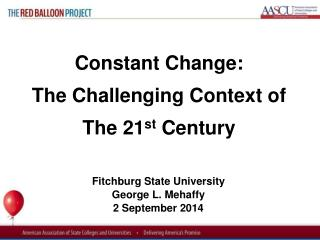 Fitchburg State University George L. Mehaffy 2 September 2014