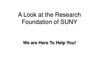 A Look at the Research Foundation of SUNY