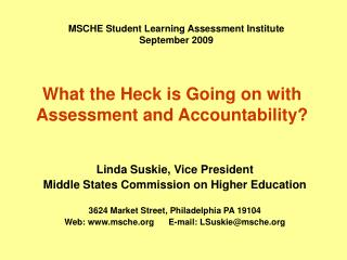 What the Heck is Going on with Assessment and Accountability?