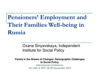 Pensioners' Employment and Their Families Well-being in Russia