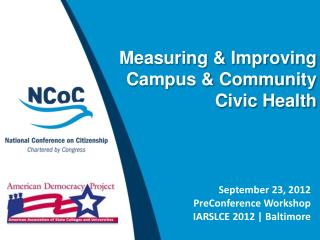 Measuring & Improving Campus & Community Civic Health