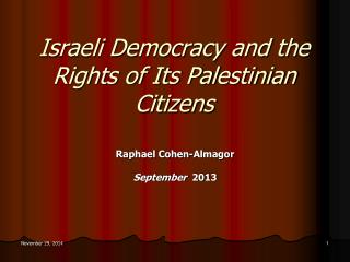 Israeli Democracy and the Rights of Its Palestinian Citizens