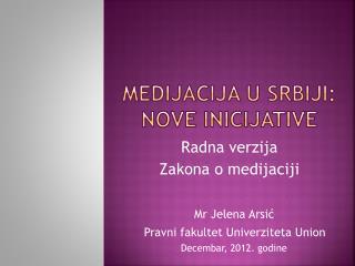 Medijacija u SRBIJI: NOVE inicijative