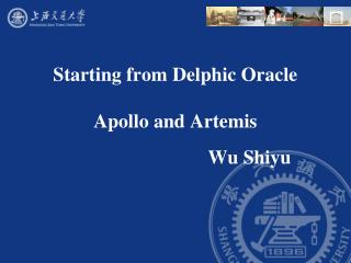 Starting from Delphic Oracle Apollo and Artemis