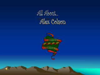 All About...       Alex Colson