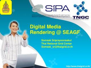Digital Media Rendering @ SEAGF