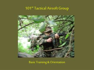 101 st  Tactical Airsoft Group