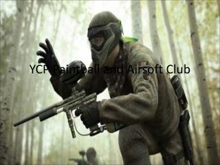 YCP Paintball and Airsoft Club