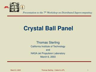 Crystal Ball Panel