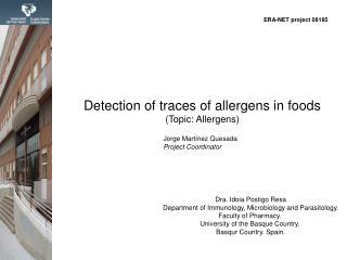 Dra. Idoia Postigo Resa Department of Immunology, Microbiology and Parasitology.