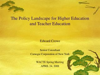 The Policy Landscape for Higher Education and Teacher Education