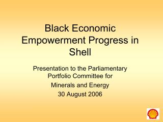 Black Economic Empowerment Progress in Shell