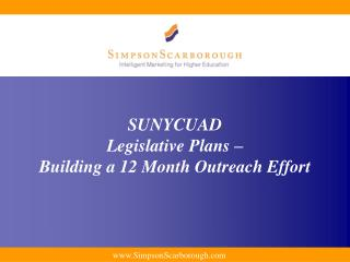 SUNYCUAD Legislative Plans –  Building a 12 Month Outreach Effort