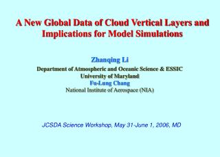 A New Global Data of Cloud Vertical Layers and Implications for Model Simulations