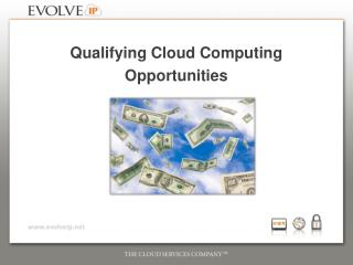 Qualifying Cloud Computing Opportunities