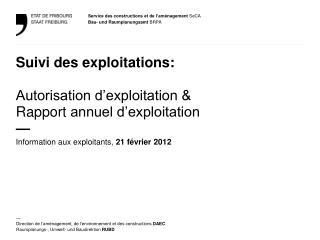 Suivi des exploitations:  Autorisation d'exploitation &  Rapport  annuel d'exploitation  —