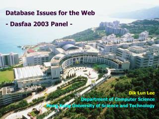 Database Issues for the Web - Dasfaa 2003 Panel -