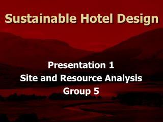 Sustainable Hotel Design