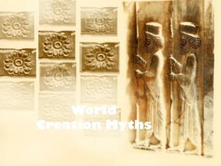 World Creation Myths