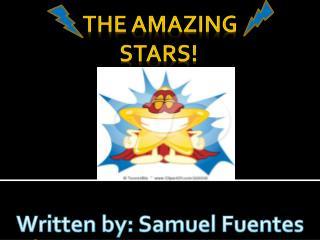 the amazing stars!