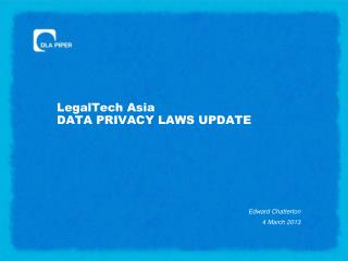 LegalTech Asia DATA PRIVACY LAWS UPDATE