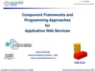 Component Frameworks and  Programming Approaches  for  Application Web Services