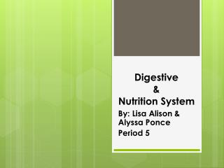Digestive  &  Nutrition System
