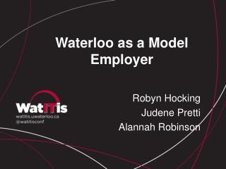 Waterloo as a Model Employer