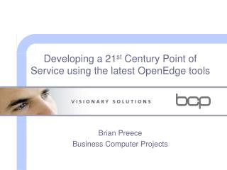 Developing a 21st Century Point of Service using the latest OpenEdge tools