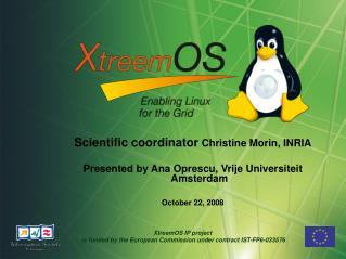 Scientific coordinator  Christine Morin, INRIA