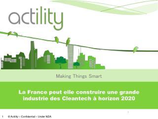 La France  peut  elle construire une grande industrie des  Cleantech  à horizon  2020