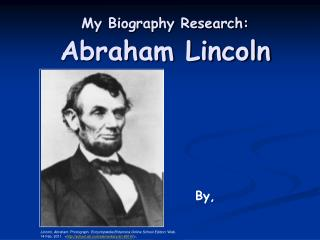 My Biography Research: Abraham Lincoln
