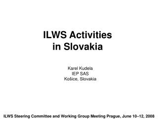 ILWS Activities  in Slovakia
