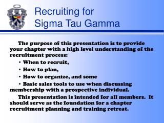 Recruiting for  Sigma Tau Gamma