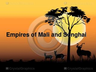 Empires of Mali and Songhai