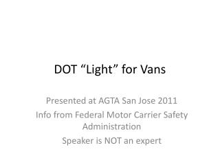 "DOT ""Light"" for Vans"
