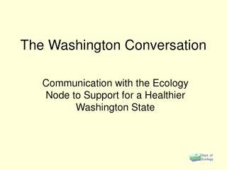 The Washington Conversation
