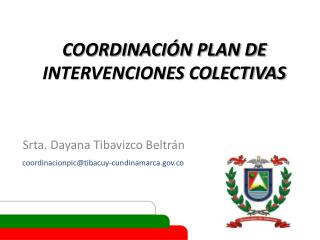 COORDINACIÓN PLAN DE INTERVENCIONES COLECTIVAS