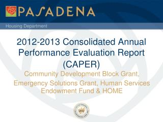 2012-2013 Consolidated Annual Performance Evaluation Report (CAPER )
