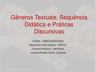 Gêneros Textuais, Sequência Didática e Práticas Discursivas