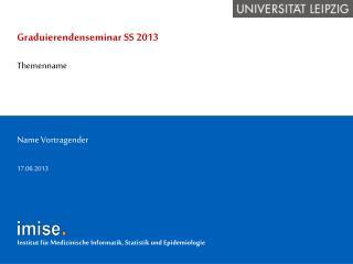 Graduierendenseminar  SS 2013