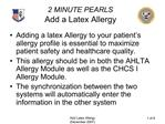 2 MINUTE PEARLS Add a Latex Allergy