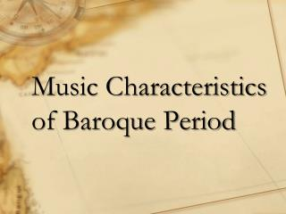 Music Characteristics of Baroque Period