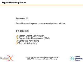 Solutii interactive pentru promovarea business-ului tau.