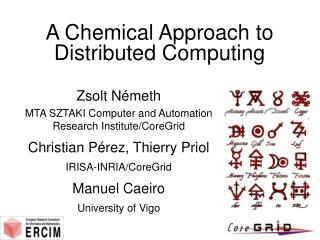 A Chemical Approach to Distributed Computing