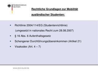 Rechtliche Grundlagen zur Mobilität  ausländischer Studenten: