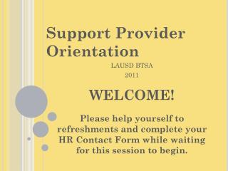 Support Provider Orientation