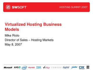 Virtualized Hosting Business Models